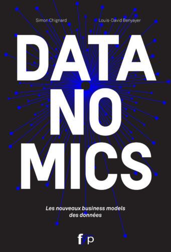 """Couverture du livre """"Datanomics"""" de Simon Chignard"""""""