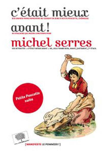 """Couverture du livre """"Cétait mieux avant"""" de Michel Serres"""