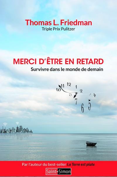 """Couverture du livre """"Merci d'être en retard"""" de Thomas Friedman"""