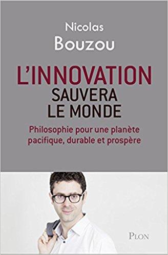 L'innovation sauvera le monde de Nicolas Bouzou